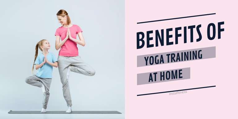 benefits of yoga training at home