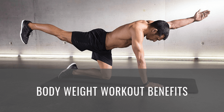 bodyweight workout benefits