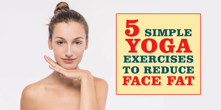 how to reduce face fat easily